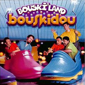 Bouskidou Bouski'Land