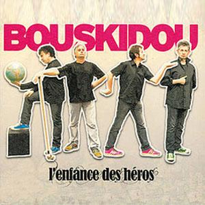 Bouskidou Enfance des héros